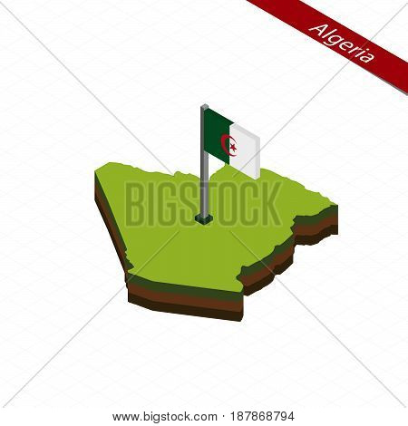Algeria Isometric Map And Flag. Vector Illustration.