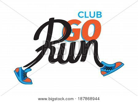 Club go run logo template with colourful text poster. Funny inscription in running shoes on white in cartoon style flat design. Fast movement motion vector illustration of sport lifestyle logotype