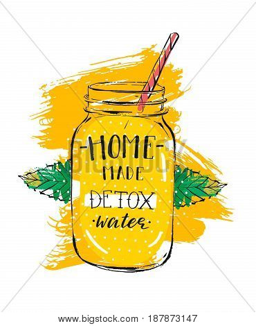 Hand drawn vector abstract creative detox water sign with glass jar, mint leaves and handwritten modern calligraphy quote Home made Detox water isolated on white background.Menu, logo design, stamp, signs