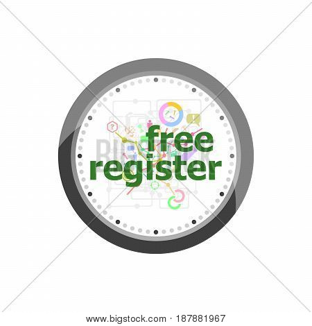 Text Free Register On Digital Background. Information Concept . Set Of Modern Flat Design Concept Ic