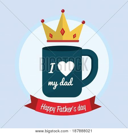 father day card with cup and ribbon design, vector illustration