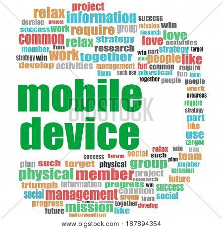 Word Mobile Device. Business Concept . Word Cloud Collage