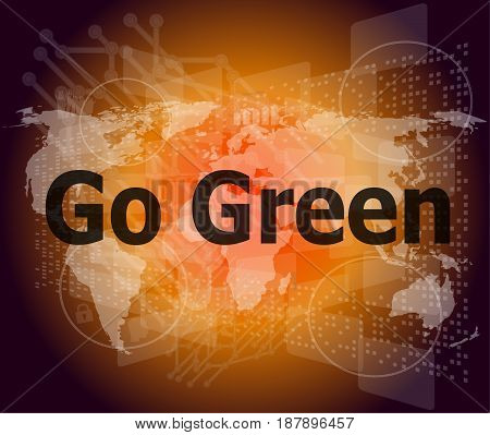 Business Touch Screen With Message - Go Green