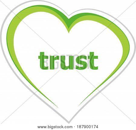 Marketing Concept, Trust Word On Love Heart
