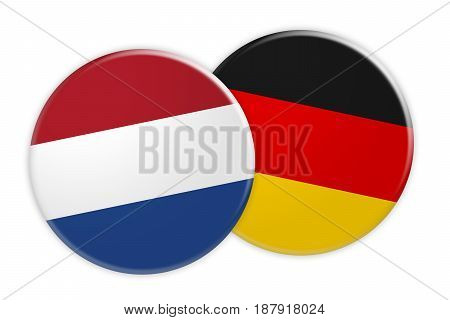News Concept: Netherlands Flag Button On Germany Flag Button 3d illustration on white background