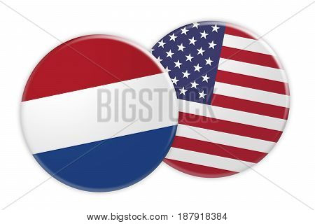 News Concept: Netherlands Flag Button On USA Flag Button 3d illustration on white background