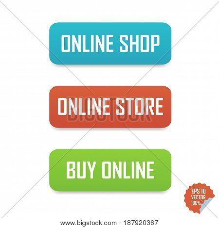 Online Shop, Online Store And Buy Online Buttons. Isolated Buttons For Website Or Mobile Application