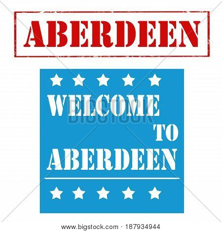 Set of stamps with text Welcome To Aberdeen,vector illustration