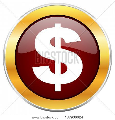 Dollar red web icon with golden border isolated on white background. Round glossy button.