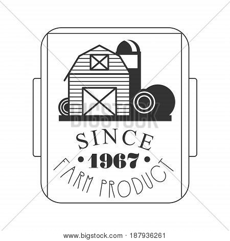 Farm product since 1967 logo. Black and white retro vector Illustration for organic products packaging, farms, shops, cafe, menu