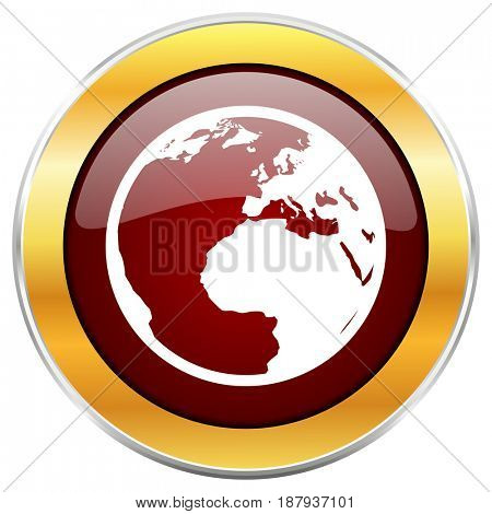 Earth red web icon with golden border isolated on white background. Round glossy button.