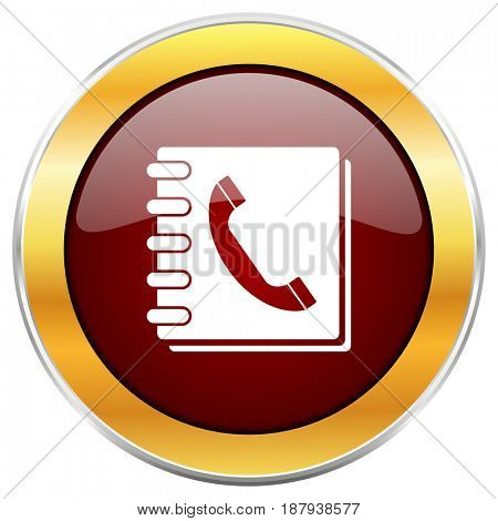 Phonebook red web icon with golden border isolated on white background. Round glossy button.