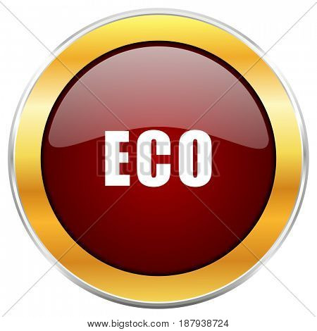 Eco red web icon with golden border isolated on white background. Round glossy button.