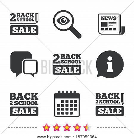 Back to school sale icons. Studies after the holidays signs. Pencil symbol. Newspaper, information and calendar icons. Investigate magnifier, chat symbol. Vector