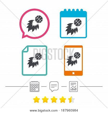 Basketball fireball sign icon. Sport symbol. Calendar, chat speech bubble and report linear icons. Star vote ranking. Vector