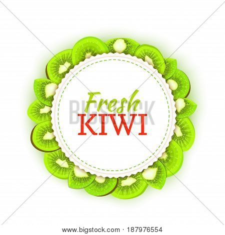 Round colored frame composed of delicious kiwi fruit. Vector card illustration. Circle kiwifruit frame. Ripe fresh kiwis fruits for packaging design of juice, breakfast food, detox diet, vegan eat