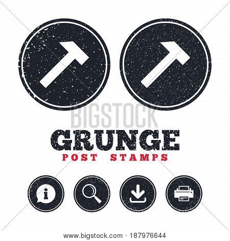Grunge post stamps. Hammer sign icon. Repair service symbol. Information, download and printer signs. Aged texture web buttons. Vector