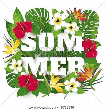 Advertising emblem with type design and tropical flowers and plants. Tropical paradise. Summer.