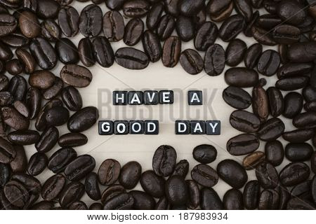 HAVE A GOOD DAY, by alphabet beads and coffee beans