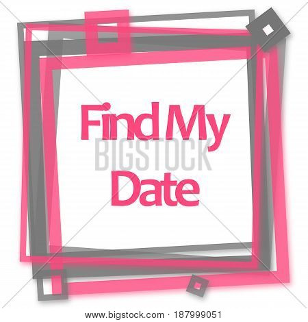 Find my date text written over pink grey background.