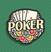 Vector logo Poker: playing card combination four of kind aces for gambling game poker, heap of casino chips, gamble icon on green seamless pattern background, art lettering title text on poker theme. poster