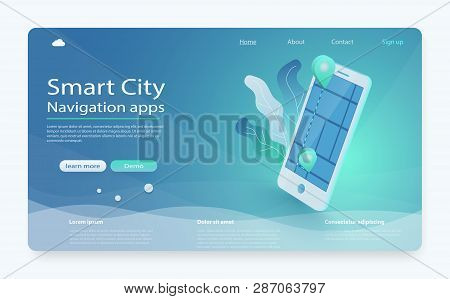 Mobile Gps Navigation And Tracking Concept. Smart City On Smartphone Screen, Town Map With Navigatio