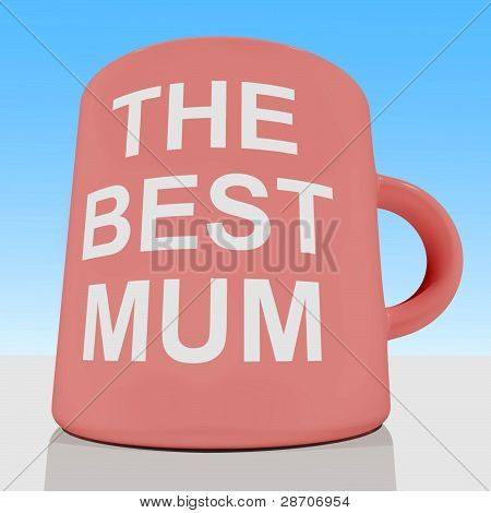 The Best Mum Mug With Sky Background Showing A Loving Mother