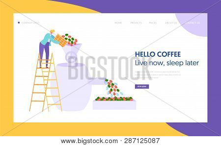 Coffee Roaster Metal Equipment Landing Page. Male Character Pours Grain. Cafeteria Concept Website O