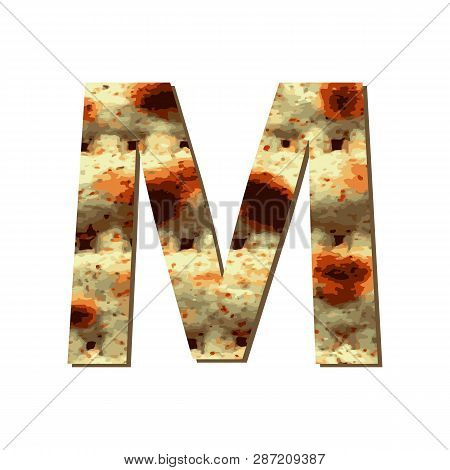 Capital English Letter M With Matza Texture. Font For Passover. Vector Illustration On Isolated Back