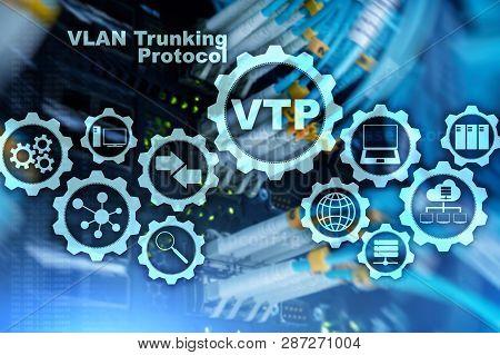 Vlan Trunking Protocol. Virtual Local Area Network. Vtp.