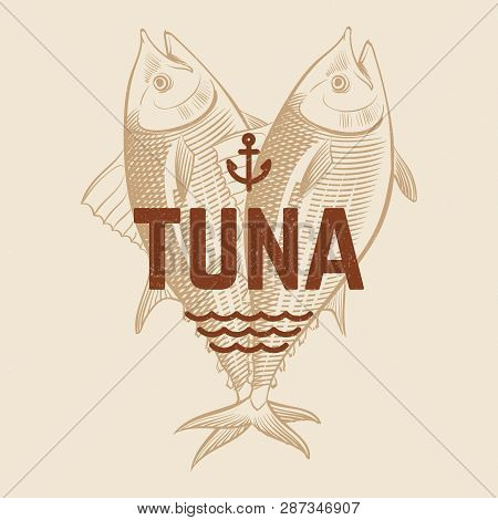 Seafood Restaurant Or Cafe Vector Banner Template With Hand Drawn Engraving Tuna Fish. Vintage Tuna