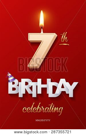 Burning Birthday Candle In The Form Of Number 7 Figure And Happy Birthday Celebrating Text With Part