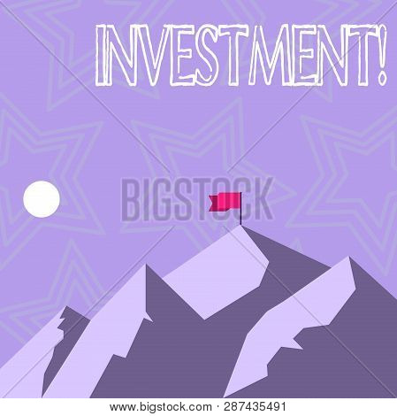 Text Sign Showing Investment. Conceptual Photo To Put Money Time Into Something To Make Profit.