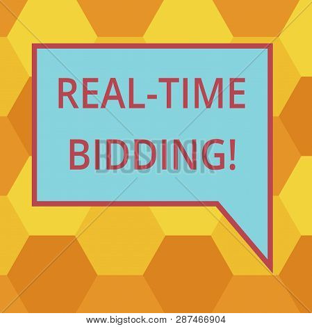 Handwriting Text Writing Real Time Bidding. Concept Meaning Buy And Sell Advertising Inventory By In