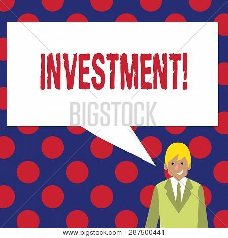 Writing Note Showing Investment. Business Photo Showcasing To Put Money Time Into Something To Make