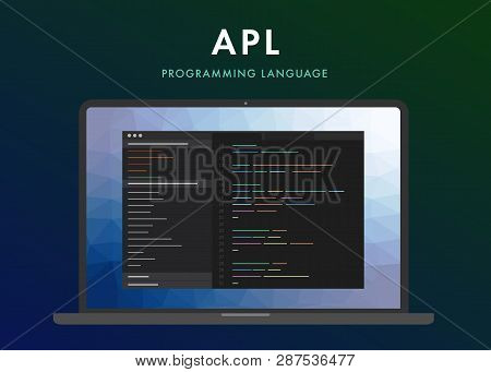 Apl Programming Language. Learning Concept On The Laptop Screen Code Programming. Command Line Inter