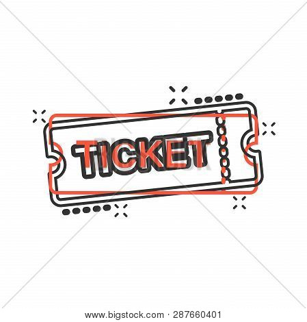 Cinema Ticket Icon In Comic Style. Admit One Coupon Entrance Vector Cartoon Illustration Pictogram.