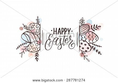 Happy Easter Greeting Card With Watercolor Spots On Background. Easter Eggs Composition Hand Drawn B