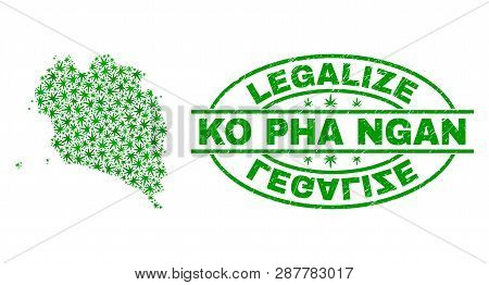 Vector Cannabis Ko Pha Ngan Map Mosaic And Grunge Textured Legalize Stamp Seal. Concept With Green W