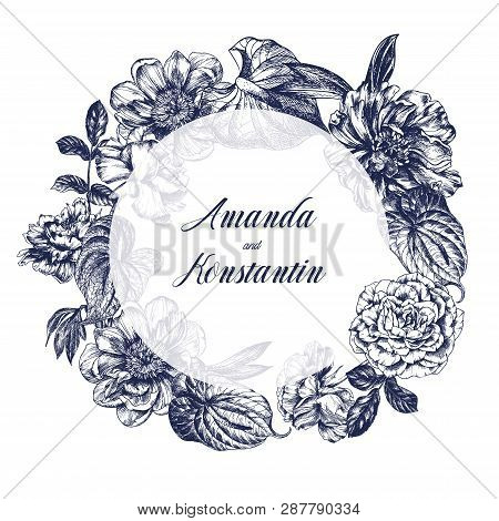 Roses, Peonies And Anthurium, Floral Round Frame. Vintage Floral Vector Illustration, Etching Hand D