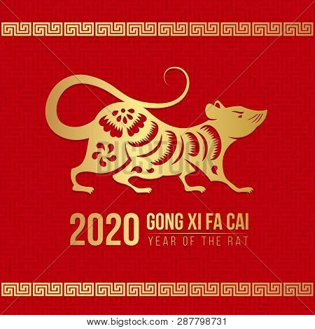 Chinese New Year (gong Xi Fa Cai) 2020 With  Gold Rat Chinese Zodiact Sign On Red Background Vector