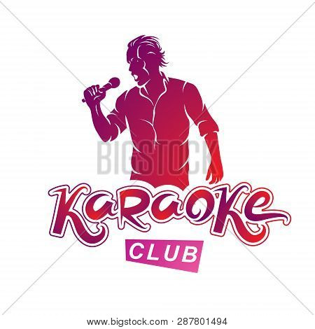 Vector Illustration Of Content Man Singing, Soloist Holds A Microphone In Hand. Karaoke Club, Feel Y