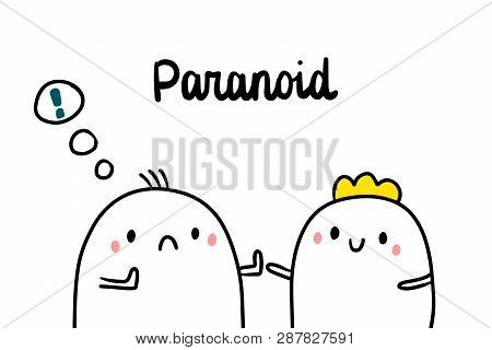 Paranoid Psychopathy Hand Drawn Illustration With Cute Marshmallows