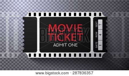 Admission Movie Ticket Template. Black Vector Mockup Pass (tear-off) With Film Tape Creative Backgro