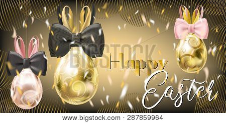 Easter Golden Eggs With Bunny Bow And Confetti On The Gala Black Background. Banner For Solemn Greet