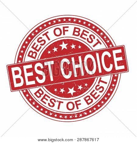 Best Of The Best Choice Red Grungy Rubber Stamp Isolated On White