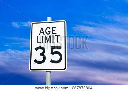 Ageism Discrimination Social Issue Sign Concept Metaphor Over Age 35