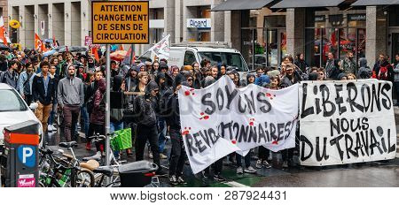 Strasbourg, France - Sep 12, 2017: Lets Be Revolutionary Placards Political March During A French Na