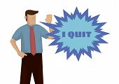 Frustration businessman wanting to quit for his job. Concept of overwork or resignation. Isolated vector illustration. poster