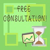 Handwriting text Free Consultation. Concept meaning asking someone expert about confusion inquiry Get advice. poster